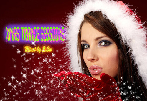 XMAS Trance Sessions Mixed by Ex3m