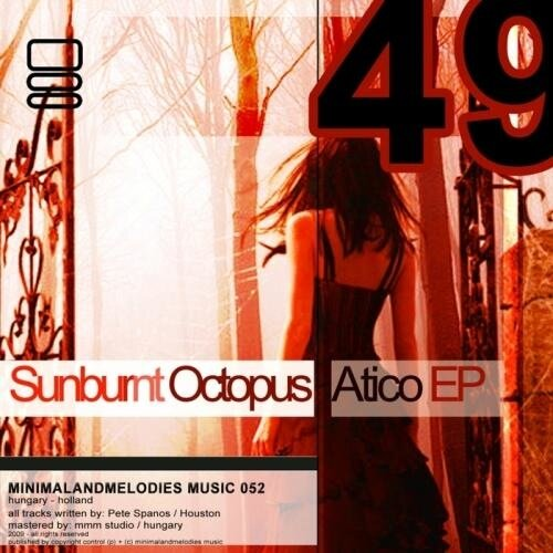 Sunburnt Octopus – Atico EP (2009)