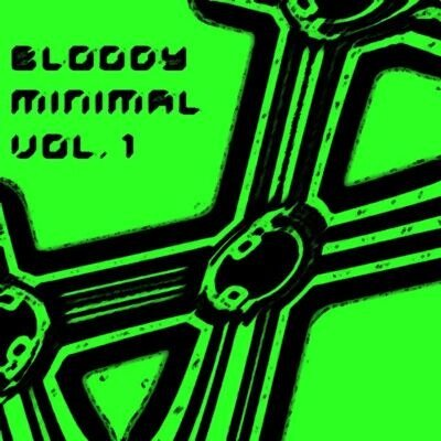 VA - Bloody Minimal Vol 1 (2009)