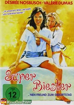 Superbiester! 'Nen Freund zum Geburtstag (1982)