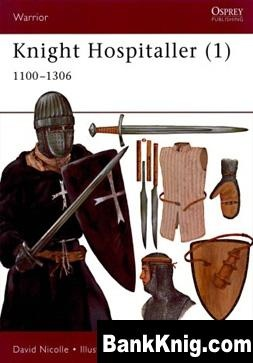 Книга Osprey - Warrior - 033 - Knight Hospitaller (1) 1100-1306