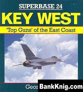 Книга Key West. Top Guns of the East Coast