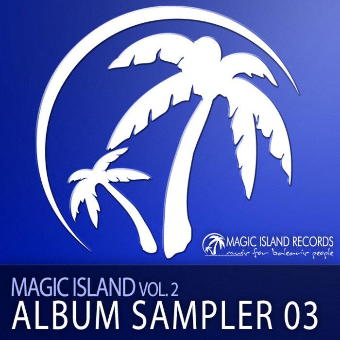 VA - Magic Island Vol 2 Album Sampler 03 (MAGIC028 ...