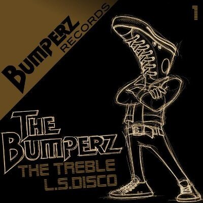 The Bumperz - The Treble / L.S.Disco (2010)