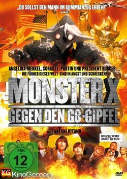 Monster X gegen den G8 Gipfel (2008)