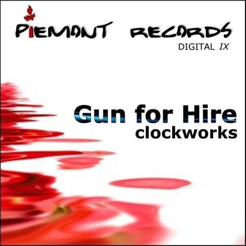Gun for Hire - Clockworks (2009)