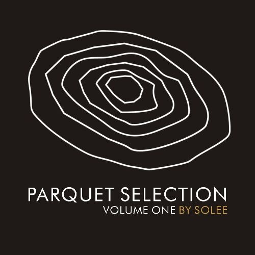 Parquet Selection Volume One by Solee (2009)