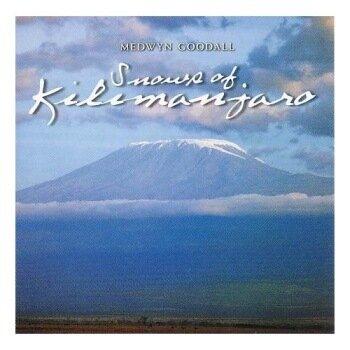 (New Age) Medwyn Goodall - Snows of Kilimanjaro - 2002, APE (tracks+.cue)