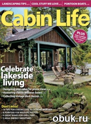 Cabin Life - August 2012