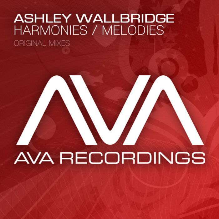 Ashley Wallbridge - Harmonies Melodies (AVA024) 2010