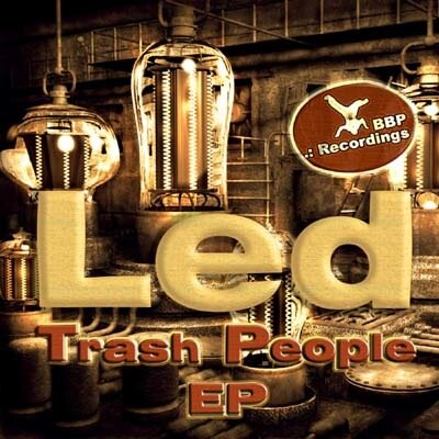 LED - Trash People EP