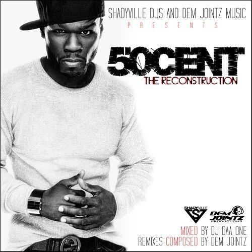 DJ Daa One & 50 Cent - The Reconstruction