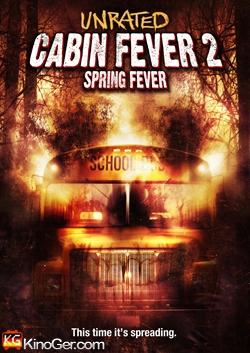 Cabin Fever 2 - Spring Fever (2009)
