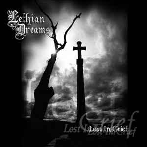 Lethian Dreams > Lost in Grief [demo] 2004