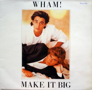 Wham! ‎– Make It Big (1984) [Epic, EPC 86311]