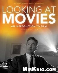 Книга Looking at Movies: An Introduction to Film