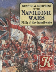 Книга Weapons and Equipment Of The Napoleonic Wars