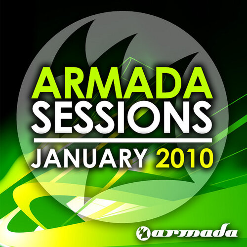 Armada Sessions January 2010 (UNMIXED) 2010