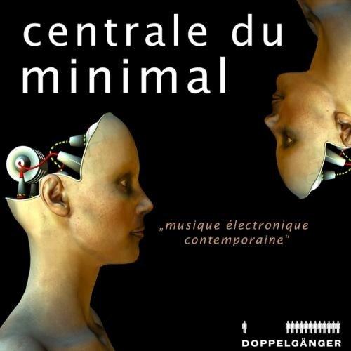 v.a. - Centrale Du Minimal (2009)
