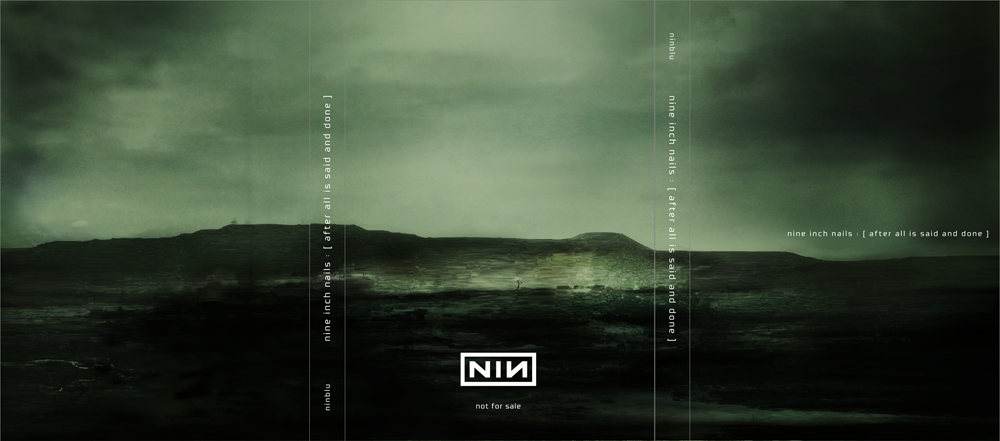 nine inch nails : [after all is said and done] - ILLNESS ILLUSION