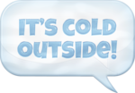 KAagard_WinterWonderland_SpeechBubbleItsColdOutside.png