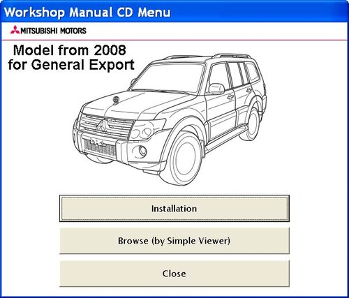 Mitsubishi Pajero 2008. Model for General Export. Workshop Manual ...
