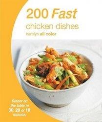 Книга 200 Fast Chicken Dishes (Hamlyn All Color)