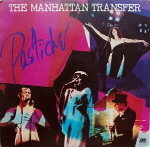 The Manhattan Transfer ‎– Pastiche (1978) [Atlantic, SD 19163]