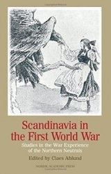 Книга Scandinavia in the First World War: Studies in the War Experience of the Northern Neutrals
