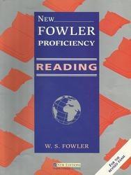 Книга Английский язык, New Fowler Proficiency Reading, Подготовка к экзамену Proficiency, Фаулер В.С., 2002