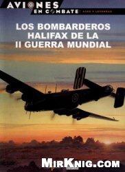 Los Bombarderos Halifax de La II Guerra Mundial (Aviones en Combate: Ases y Leyendas №39)
