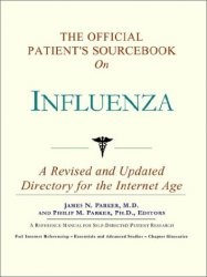 Книга The Official Patients Sourcebook on Influenza: A Revised and Updated Directory for the Internet Age