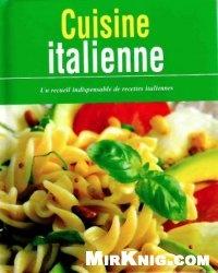 Книга Cuisine Italienne