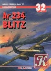 Книга Ar 234 Blitz (Monografie Lotnicze 32)