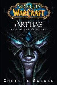 World of Warcraft Arthas Rise of the Lich King