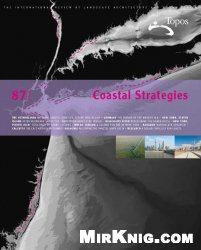 Журнал Topos Magazine No.87 - Coastal Strategies