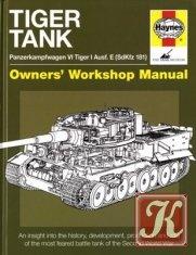 Книга Книга Tiger Tank. Panzerkampfwagen VI Tiger 1 Ausf.E - Sdkfz 181