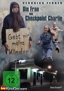 Die Frau vom Checkpoint Charlie (2007)