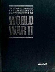 Книга The Marshall Cavendish Illustrated Encyclopedia of World War II (vol.1)