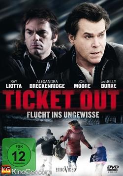 Ticket Out - Flucht ins Ungewisse (2012)