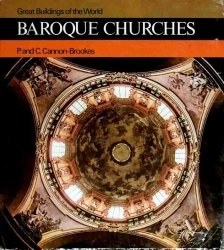 Baroque Churches (Great Buildings of the World)