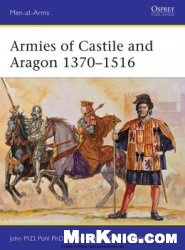 Книга Armies of Castile and Aragon 1370-1516 (Osprey Men-at-Arms 500)