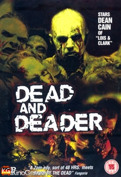 Dead and Deader (2006)
