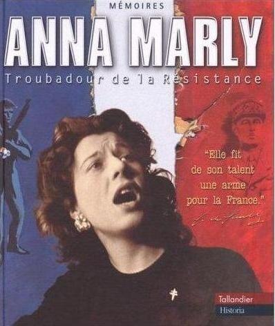 """Воспоминания Анны Марли """"Трубадур Сопротивления"""", 2000 год"""