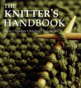 The knitter's handbook. Справочник по вязанию