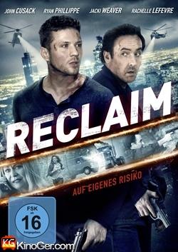 Reclaim - Auf eigenes Risiko (2014)