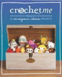 Книга Crochet Me: 2012 Amigurumi Calendar Projects
