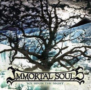Immortal Souls :  Ice upon the Night
