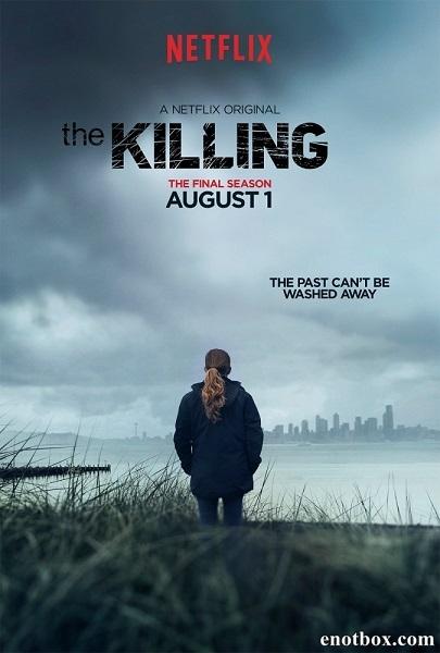 Убийство (1-2 сезоны: 26 серий из 26) / The Killing / 2011-2012 / ПМ (LostFilm) / WEB-DL (720p)