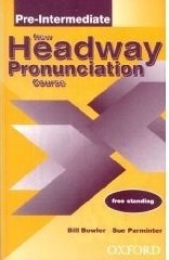 New Headway Pronunciation Course: Pre-Intermediate